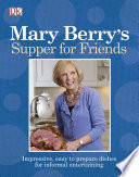 Mary Berry s Supper for Friends