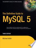 The Definitive Guide To Mysql 5