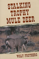 Stalking Trophy Mule Deer
