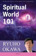 Spiritual World 101