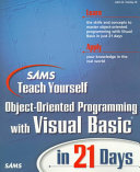 Sams Teach Yourself Object oriented Programming with Visual Basic in 21 Days
