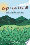 Gnats in the  Bacce Patch