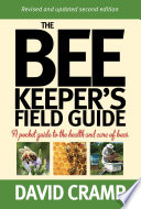 The Beekeeper s Field Guide