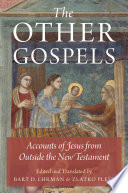Ebook The Other Gospels Epub Bart D. Ehrman,Zlatko Plese Apps Read Mobile