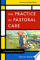 The Practice of Pastoral Care  Revised and Expanded Edition