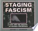 Staging Fascism