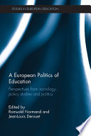 A European Politics of Education
