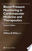 Blood Pressure Monitoring In Cardiovascular Medicine And Therapeutics