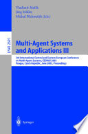 Multi Agent Systems and Applications III