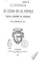 Lettera al clero ed al popolo della diocesi di Fiesole per la Quaresima del 1871  Lorenzo Frescobaldi