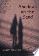 Shadows On The Sand : family's summer cottage. the