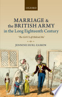 Marriage and the British Army in the Long Eighteenth Century