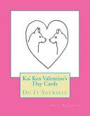 Kai Ken Valentine s Day Cards