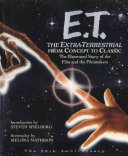 E T The Extra Terrestrial From Concept To Classic
