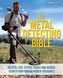 The Metal Detecting Bible