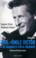 Paul-Emile Victor, voyage(s) d'un humaniste