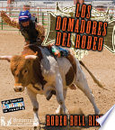 Los Domadores del Rodeo  Rodeo Bull Riders