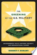 The Greening of the U S  Military