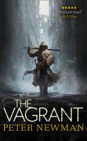 The Vagrant  The Vagrant Trilogy