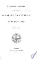 Quinquennial Catalogue of Officers and Students of Mount Holyoke College