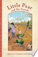 Ebook Little Pear and His Friends Epub Eleanor Frances Lattimore Apps Read Mobile