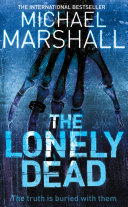 The Lonely Dead (The Straw Men Trilogy, Book 2) Bestsellerthe Straw Men