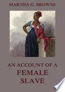 An Account Of A Female Slave