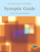 A2 Religious Studies Synoptic Guide