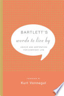Bartlett s Words to Live By