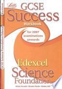 GCSE Edexcel Science Foundation Success Workbook