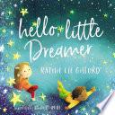Hello  Little Dreamer Book PDF