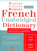 HarperCollins Robert French Unabridged Dictionary  7th Edition