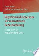 Migration und Integration als transnationale Herausforderung