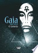 Gaia - Tome 4 - Gaia 4: Genesis