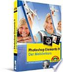 Photoshop Elements 9 - der Meisterkurs