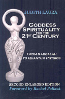 Goddess Spirituality For The 21st Century : concepts, explores their relationship to hermetic qabalah,...