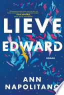 Lieve Edward