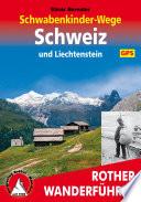 Schwabenkinder Wege Schweiz und Liechtenstein  Mit GPS Daten