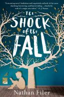 The Shock Of The Fall : isn't.*** winner of the 2013 costa first award...