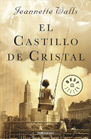 El Castillo de Cristal   The Glass Castle  A Memoir
