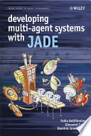 Developing Multi Agent Systems with JADE
