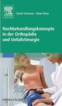 Nachbehandlungskonzepte in der Orthop  die und Unfallchirurgie1