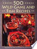 download ebook 500 wild game and fish recipes pdf epub
