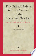 The United Nations Security Council In The Post Cold War Era