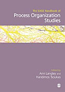 The SAGE Handbook of Process Organization Studies