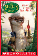 Knights of the Ruby Wand  The Secrets of Droon  36