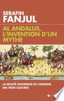 Al Andalus L Invention D Un Mythe
