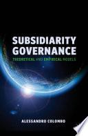 Subsidiarity Governance