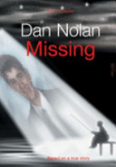 Dan Nolan   Missing