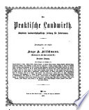 Der Practische Landwirth  Hrsg  von der k k  Landwirthschafts Gesellschaft in Wien  Red  von Jos eph  Arenstein
